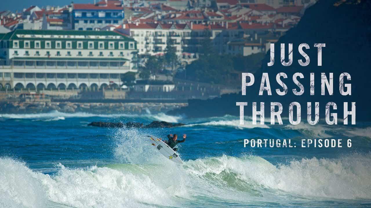 Episodio 6: Just Passing Through Portugal