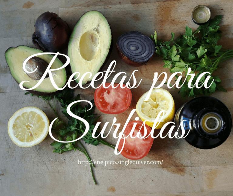 Recetas nutritivas para antes y después de surfear