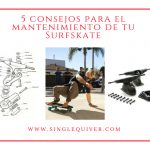 mantenimiento carver surfskate