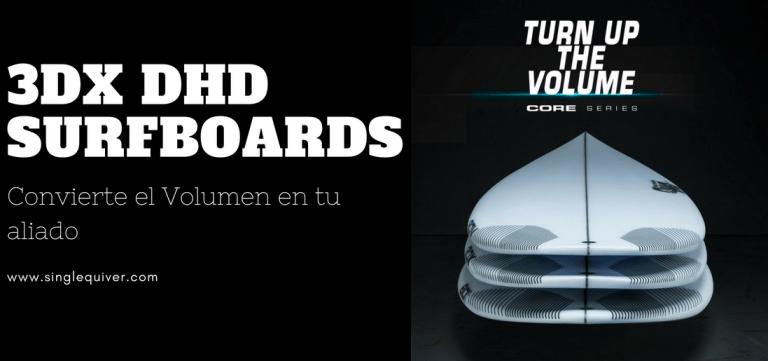 Opinión tabla de surf 3DX DHD Surfboards