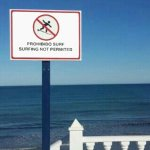 Prohibido hacer surf Orihuela