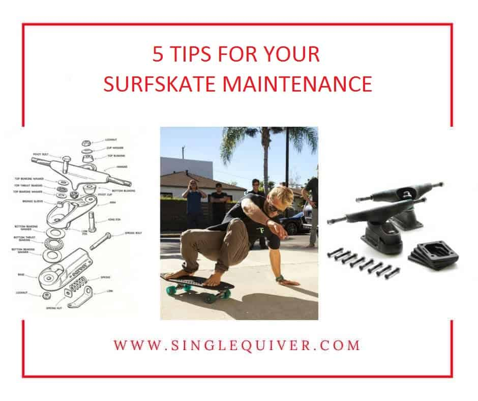 Surfskate maintenance tips