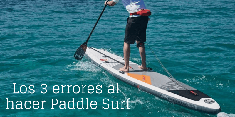 3-errores-hacer-paddle-surf