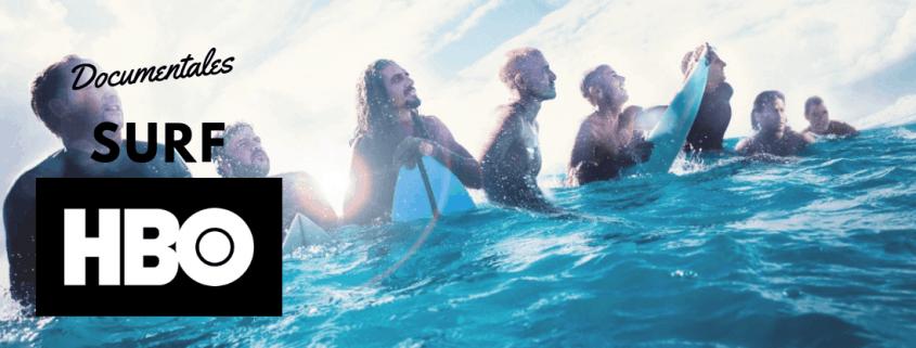 documentales surf hbo
