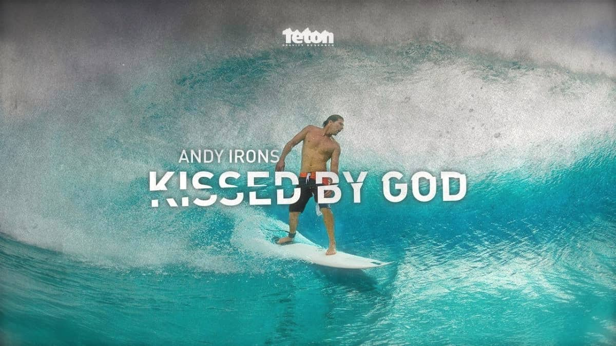 andy irons kissed by god
