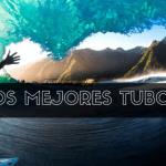 LOS MEJORES TUBOS SURF