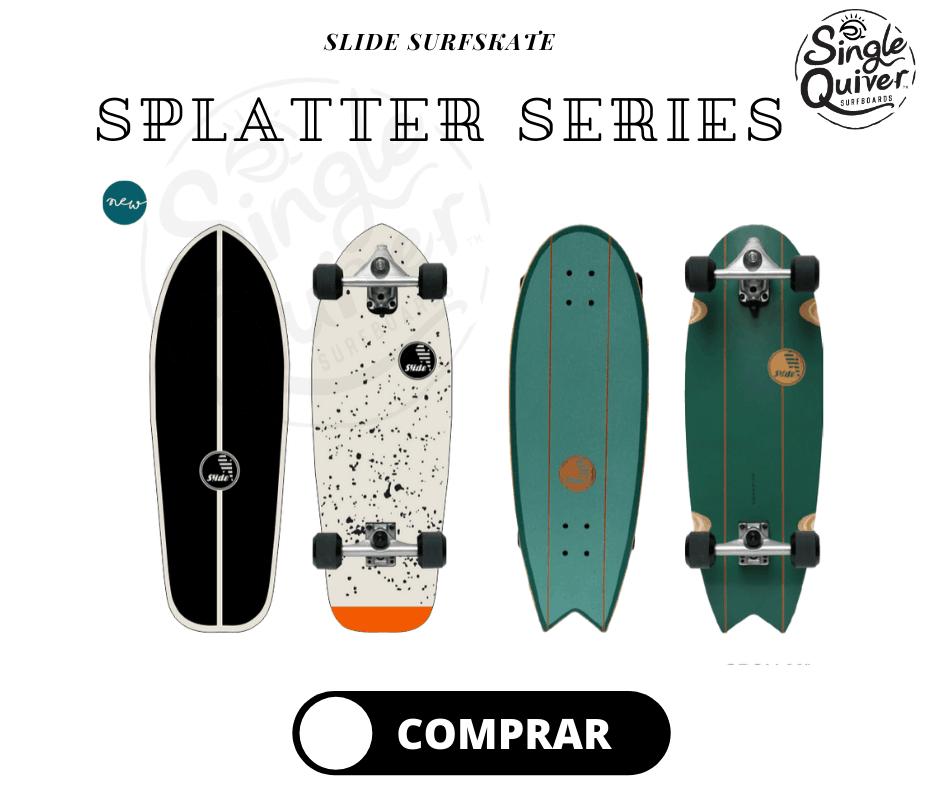 slide surfskate splatter